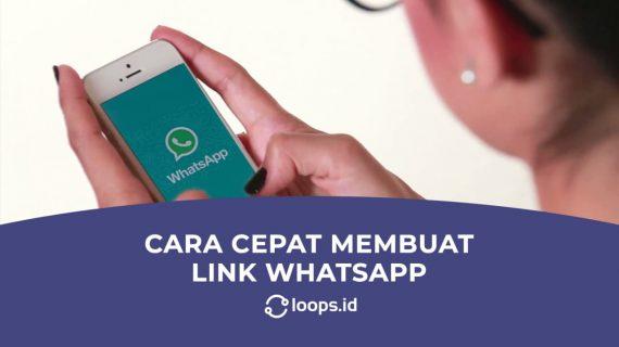 Cara Cepat Membuat Link WhatsApp