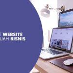 Manfaat Website bagi Sebuah Bisnis