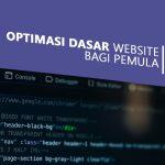 Optimasi Dasar Website bagi Pemula