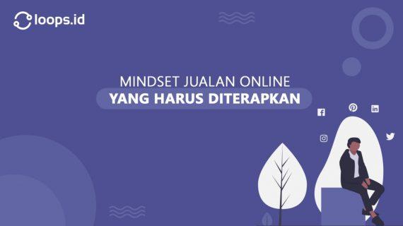 Mindset Jualan Online yang Harus Diterapkan