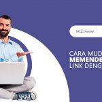 Cara Mudah Memendekan Link dengan Cepat