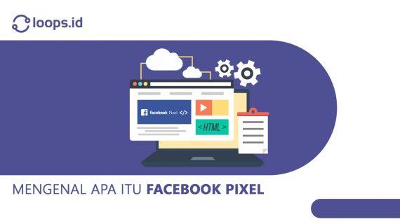 Mengenal apa itu Facebook Pixel