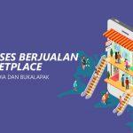 Tips Sukses Berjualan di Marketplace (Shopee, Tokopedia dan Bukalapak)