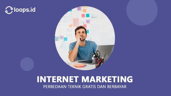 Internet Marketing : Perbedaan Teknik Gratis dan Berbayar