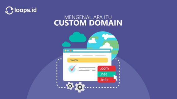 Mengenal apa itu Custom Domain