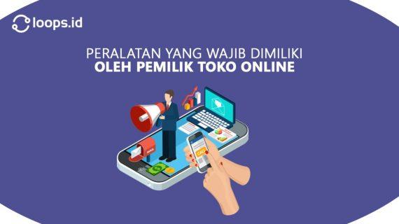 Peralatan yang wajib dimiliki oleh pemilik Toko Online