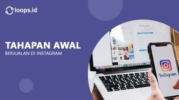 Tahapan Awal Berjualan di Instagram