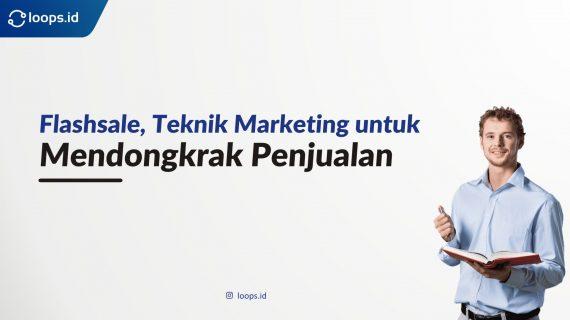 Flashsale, Teknik Marketing untuk Mendongkrak Penjualan