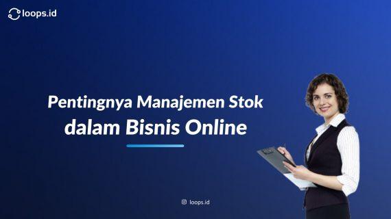 Pentingnya Manajemen Stock dalam Bisnis Online