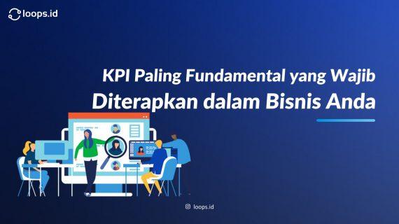 KPI Paling Fundamental yang Wajib Diterapkan dalam Bisnis Anda